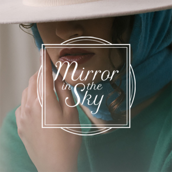 MIRROR IN THE SKY – AW21